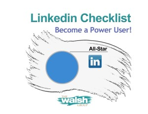 LinkedIn Checklist: Become a Power User!